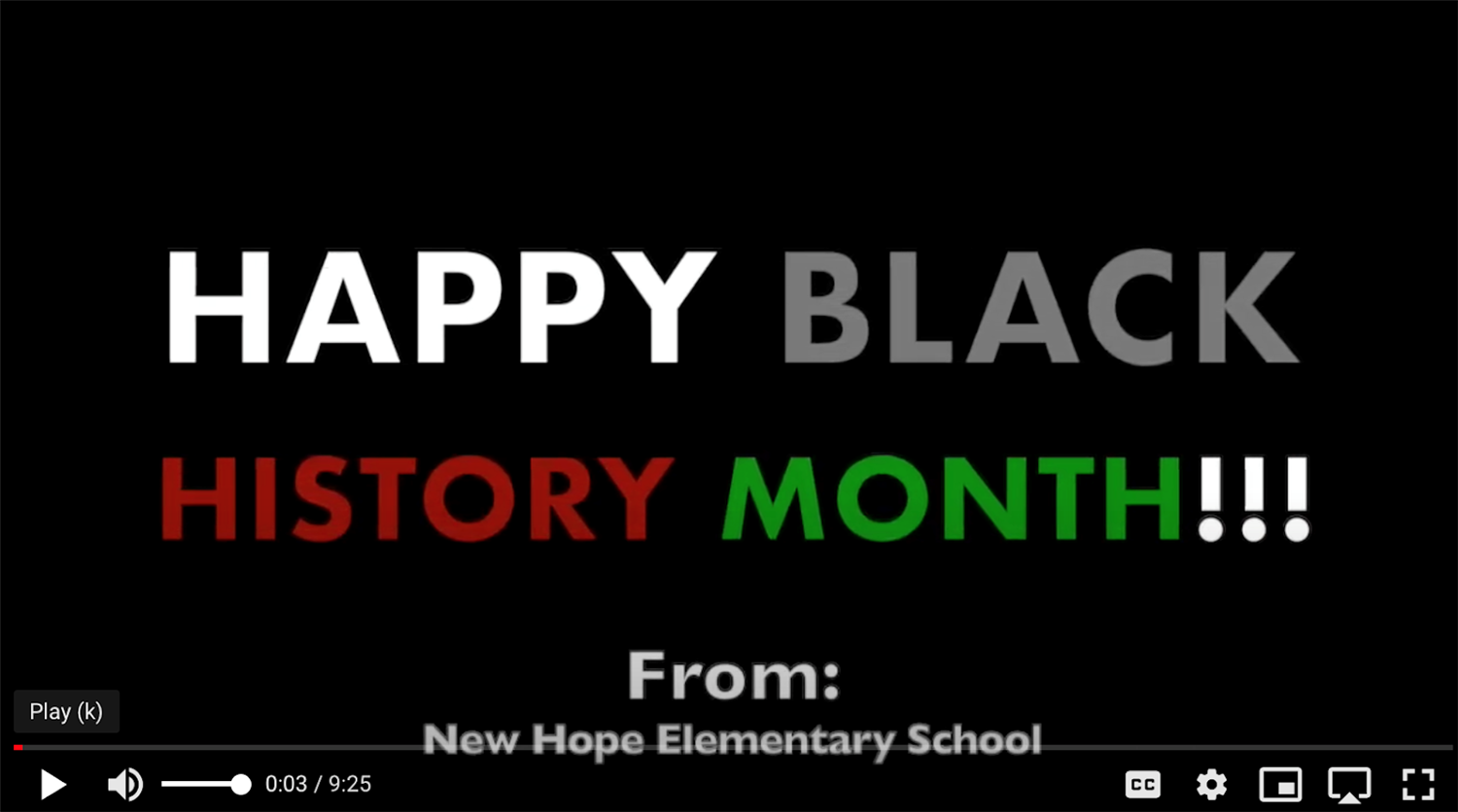 Screen shot from New Hope Elementary Black History Month Video
